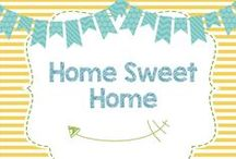 Home Sweet Home / DIYs and decor for Home Sweet Home!