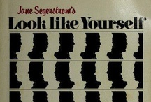 Look Like Yourself & Love It / Jane Segerstrom