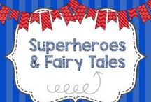 Superheroes and Fairy Tales! / Crafts and activities for a Super Hero Theme!