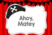 Ahoy, Matey! / Crafts and Activities for a Pirate Theme!