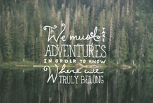 Adventures & places to discover / by Jess Schwidlewski