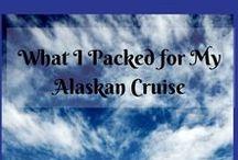 Travel - Alaskan cruise / Alaskan Cruise Tips, Excursions & Packing