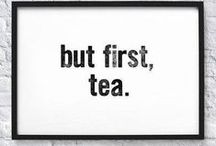 Tea / there is nothing more comforting than a good cup of tea