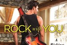 Rock with You / Risking It All Novella. Released August 2, 2016, from Grand Central Publishing/Forever Romance.