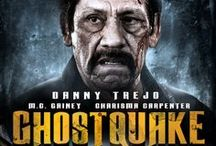 Ghostquake / Released May 27, 2014 A group of students are trapped at school after a time capsule from the 1950s is cracked open by an earthquake. The students soon realize that ghostly spirits escaped from the time capsule possessing the principal and three other teachers. Starring: Danny Trejo, M.C. Gainey, Charisma Carpenter and Lauren Whitney Pennington