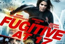 """Fugitive at 17 / Fugitive at 17 on DVD May 20th, starring Marie Avgeropoulos (50/50, Walking the Halls), Christina Cox (The Chronicle of Riddick, """"F/X: The Series""""), Casper Van Dien (Sleepy Hollow, Starship Troopers, """"Watch Over Me""""), Danny Blanco Hall (Riddick, Immortals)."""