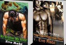 """""""My Brother My Rival"""" By Eve Rabi / Cody Garrett, a former Navy SEAL, has never met a skirt he didn't fancy. His six-pack, rugged looks and bad boy image ensures a steady stream of hot babes.  So, he is confused when Bridie Barker refuses to go on a date with him.  It's not like she's a stunning beauty or something. According to him, her ears are big, she's well-rounded and she's not even a D-cup.  In spite of her shortcomings, the more she pushes him away, the more he finds himself thinking of her."""