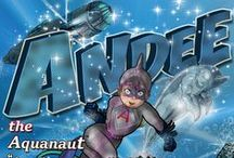 Andee the Aquanaut: Great Things Happen When You Believe In Yourself / Andee the Aquanaut Trilogy Book 3 http://www.amazon.com/Andee-Aquanaut-Believe-Yourself-Trilogy-ebook/dp/B00R5MSZ2G