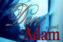 Dear Adam by Ava Zavora / Book blogger Eden enters a passionate online relationship with a mysterious Englishman. Is he too good to be true or is the truth more startling than fiction?  http://www.avazavora.com/2013/07/dear-adam-by-ava-zavora.html