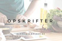 OPSKRIFTER / Inspiration til opskrifter ♡
