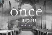 Once & Again / A priest has to give premarital counseling to the woman he loves and her fiancé. (Once book 2, novella)