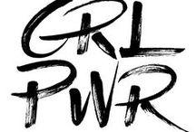 Girl power / Feminism and girl power
