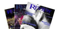 REVIEW Bolivia magazine / Revista boliviana de distribución gratuida sobre actualidad y tendencias. Le hacemos un REVIEW a tu vida.