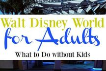 Disney - Adults Only / Tips, tricks and recommendations for adults traveling to Disney Parks without children.