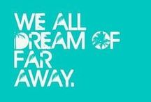 VACATION!!!! / most of which..*dream* vacation!