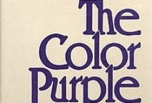 """The Colour Purple / """"I think it pisses God off if you walk by the color purple in a field somewhere and don't notice it. People think pleasing God is all God cares about. But any fool living in the world can see it always trying to please us back.""""  ― Alice Walker, The Color Purple"""