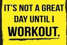 Workout Motivation / by Stephine Pasak