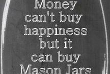 Mason Jars / Anything that can go in a jar