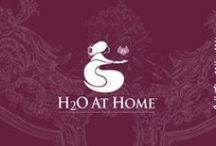 H2o at Home / Soin de la maison et de soi.