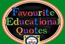 Favorite Educational Quotes