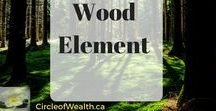 Wood Element in Feng Shui / The Five Elements in Feng Shui interact with each other in Classical Feng Shui and Bazi. Join Us circleofwealth.ca