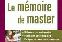 Mémoire et thèse : Méthodologie / Méthodologie du mémoire et de la thèse