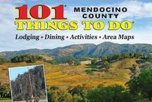 101 Things To Do Mendocino County / Things To Do in Mendocino County