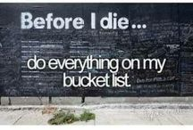 Things I have to do in Life