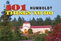 101 Things To Do Humboldt County / Things To Do in Humboldt County