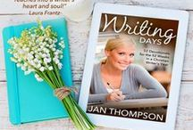 WRITING DAYS / 52 Weekly Devotionals for the 52 Weeks in a Christian Writer's Life // JanThompson.com/writingdays