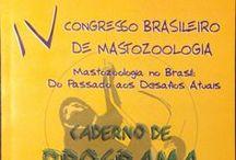 IV Congresso Brasileiro de Mastozoologia, 2008 Ago / São Lourenço, MG
