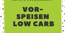 Vorspeisen - Low Carb / Hier gibt's Low-Carb-Vorspeisen-Idee / Let's have some Low Carb Appetizers