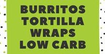 Burritos, Tortillas & Wraps / Burritos, Tortillas, Wraps .. alles ohne Mehl / Burritos, Tortillas, Wraps ... wthout flour