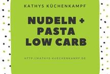 Nudeln + Pasta Low Carb / Nudeln, Pasta, Lasagne und co - Alles Low Carb