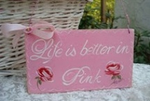 """Tickled Pinks""    / I love anything PINK!! / by Annette Kessler"