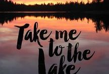 Lake Life / Anything lake, activities, ideas, games, movies, recipes, etc    ~ A merry heart does good, like medicine.  Proverbs 17:22 ~