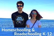 Homeschooling, Roadschooling, Worldschooling / Homeschooling and learning while traveling.
