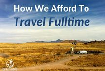 Affording Full-Time Travel / Earning income while traveling  - whether by RV, boat, or suitcase.