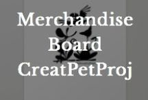 Merchandise / by Creative Pet Project