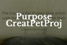 Purpose / The reason and humanity (and some humour) in relating to our animal kingdom! / by Creative Pet Project
