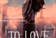 To Love an Earl Twice (Romance & Reincarnation Series 1) / Time Slip Novella Time Travel, time slip, Regency Romance, Paranormal Romance, novella, Reincarnation