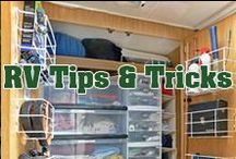 RV Tips & Tricks / You'll find everything from storage tips, traveling guides, and handy tricks that will help you along your way.