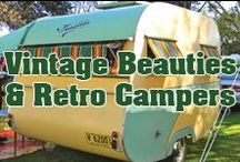 Vintage Beauties & Retro Campers / Ah, the good ol' days! Reminisce with these blasts from past or use them to inspire future projects!