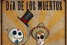 Dia De Los Muertos / by Marion Curran
