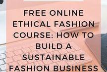 Ethical + Sustainable Fashion