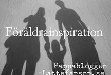 Parenting inspiration - Children & Parents / Föräldrainspiration