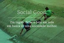 Social Good, inteligência coletiva e Colaboração humana.
