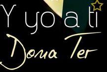 Y YO A TI / Álbum del libro Y YO A TI de Dona Ter.