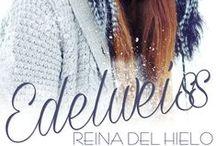 EDELWEISS, reina del hielo. / álbum sobre la novela Edelweiss.