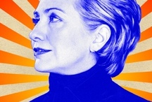 Hillary Clinton 2016 ! / by Andrew Lewis